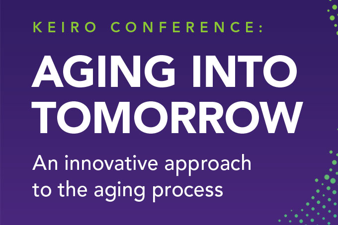 Keiro Conference: Aging Into Tomorrow